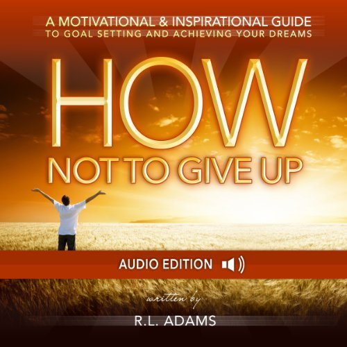 How Not To Give Up Audiobook